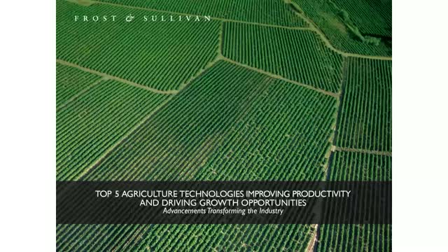 Top 5 Agriculture Technologies Improving Productivity and Driving Growth