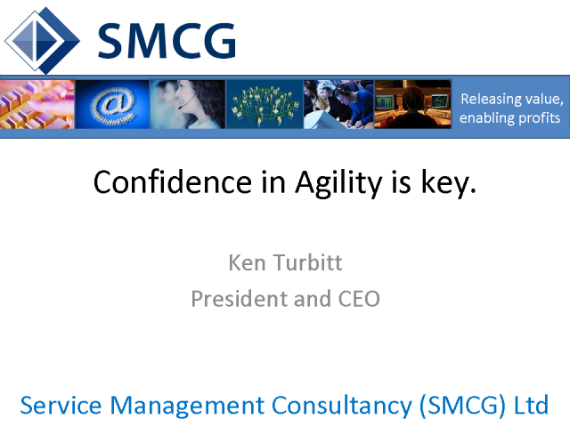 Confidence in Agility is Key