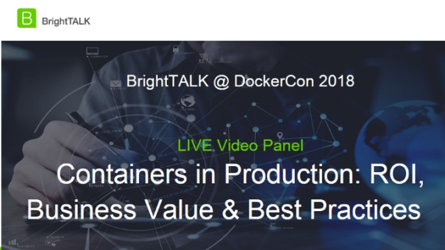 Containers in Production: ROI, Business Value and Best Practices