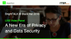 A New Era of Privacy & Data Security