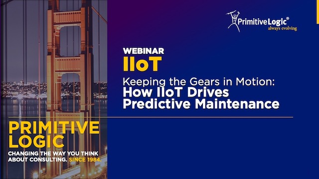 Keeping the Gears in Motion: How IIoT Drives Predictive Maintenance
