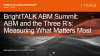 ABM and the Three R's: Measuring What Matters Most