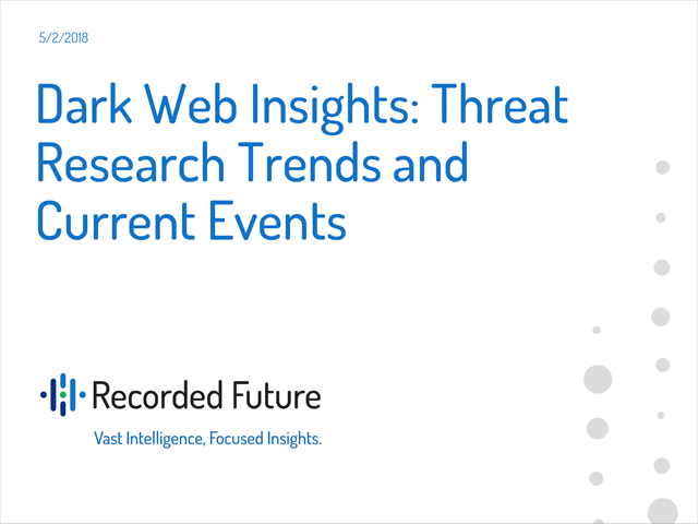 Dark Web Insights: Threat Research Trends and Current Events