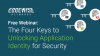 The Four Keys to Unlocking Application Identity for Security