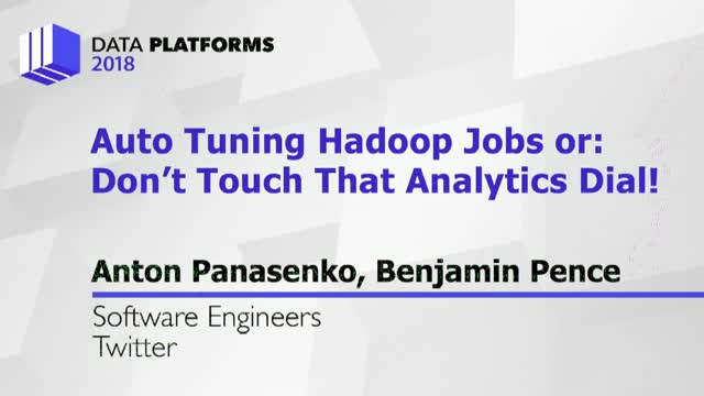 Auto Tuning Twitter Hadoop Jobs or: Don't Touch That Analytics Dial!