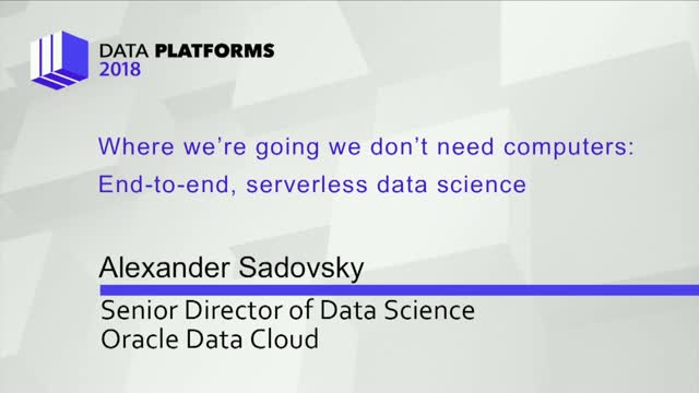 Where We're Going, We Don't Need Computers: End-to-End, Serverless Data Science