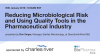 Reducing Microbiological Risk & Using Quality Tools in the Pharma Industry