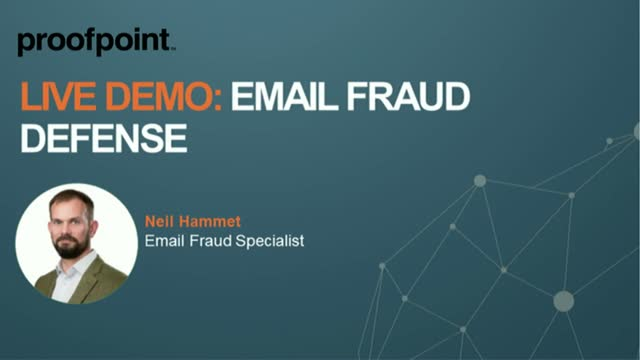 Live Demo: Email Fraud Defense by Proofpoint