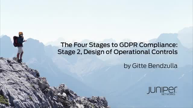 Stages to GDPR Compliance Stage 2 – Design of Operational Controls