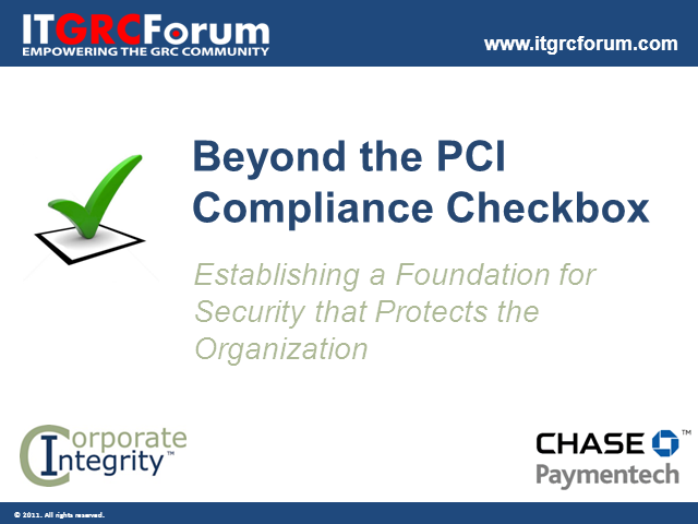 Beyond the PCI Checkbox: Focus on Security to Achieve Compliance