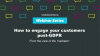 How to engage your customers post-GDPR