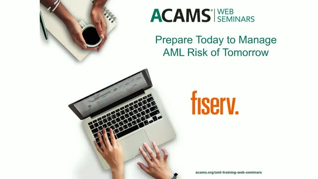Prepare Today to Manage AML Risk of Tomorrow
