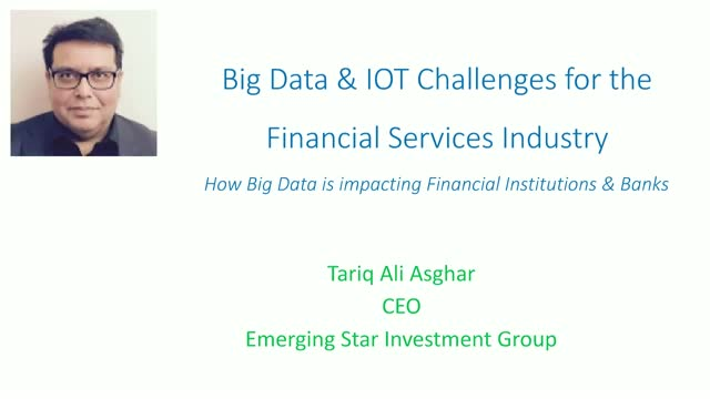 Big Data & IoT Challenges for the Financial Services Industry