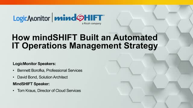 How mindSHIFT Built an Automated IT Operations Management Strategy