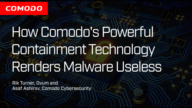 How Comodo's Containment Technology Renders Malware Useless