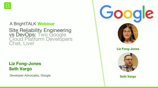 Site Reliability Engineering vs DevOps: Two Google Developers Chat, Live!