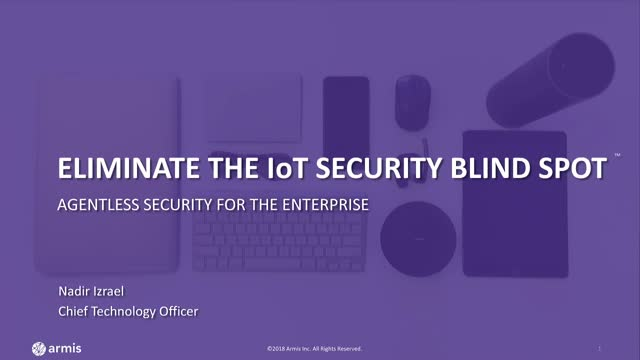 Eliminate the IoT Security Blind Spot