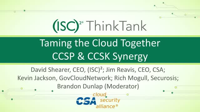 Taming the Cloud Together – CCSP & CCSK Cloud Certification Synergy
