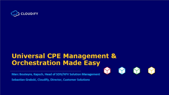 Universal CPE Management & Orchestration Made Easy