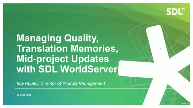 SDL WorldServer Quarterly Showcase: Q3