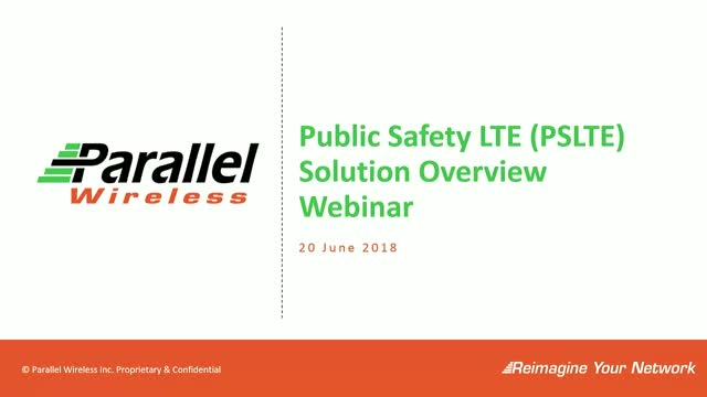 Parallel Wireless Public Safety LTE