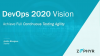 DevOps 2020 Vision - Achieve Full Continuous Testing Agility