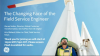 The Changing Face of the Field Service Engineer