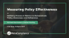 Measuring Policy Effectiveness