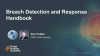 Breach Detection and Response Handbook