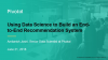 Using Data Science to Build an End-to-End Recommendation System