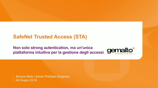 STA: Non solo strong authentication, ma un'unica piattaforma intuitiva.