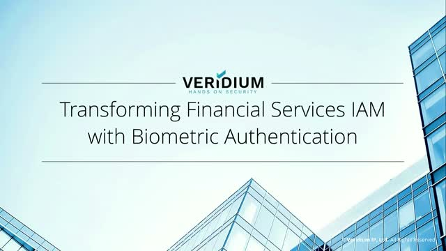 Transforming Financial Services IAM with Biometric Authentication
