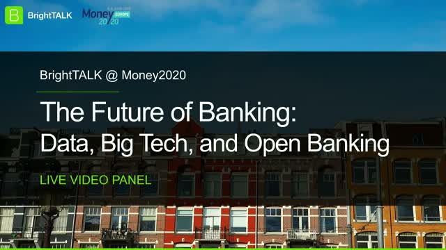 The Future of Banking: Data, Big Tech, and Open Banking