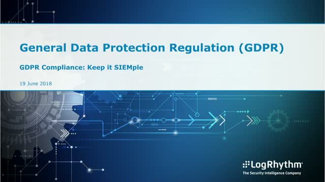 GDPR Compliance: Keep it SIEMple