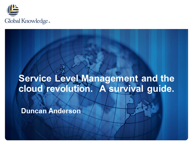 Service Level Management & Cloud Revolution:  A Survival Guide