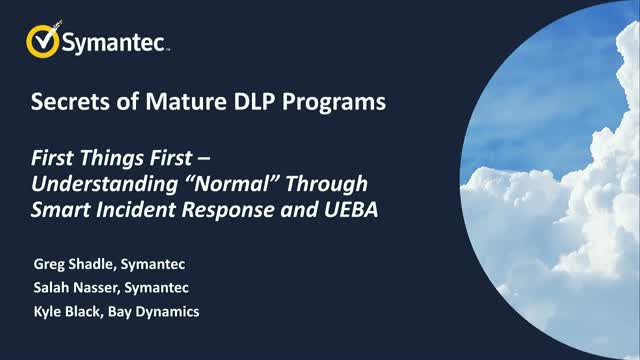 "Part 1 of 3: Secrets of Mature DLP Programs - Getting from ""How?"" to ""Wow!"""