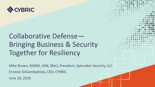Collaborative Defense—Bringing Business & Security Together for Resiliency