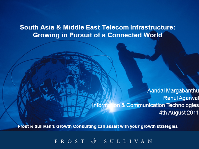 The South Asia & Middle East Telecom Infrastructure
