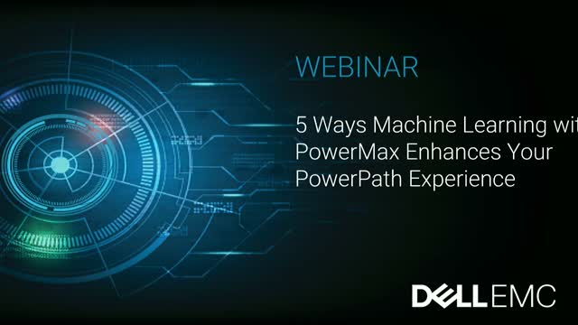 5 Ways Machine Learning with PowerMax enhances your PowerPath experience