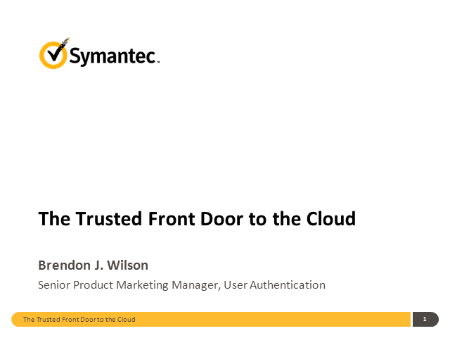 The Trusted Front Door: Cloud-based Authentication Solutions