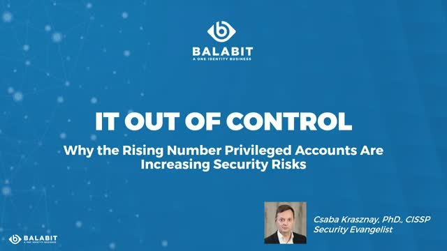 How can you regain the control of your privileged accounts?