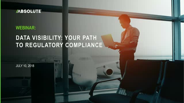Data Visibility: Your Path to Regulatory Compliance