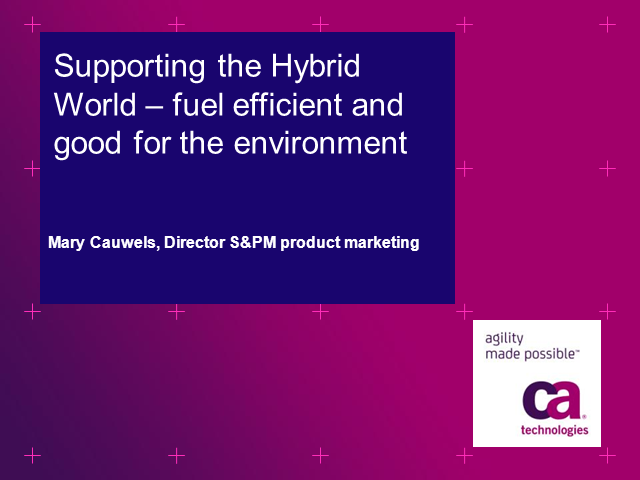 Supporting the Hybrid World - Fuel Efficient and Good for the Environment