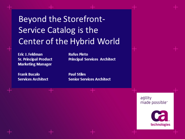 Beyond the Storefront- Service Catalog is the Center of the Hybrid World