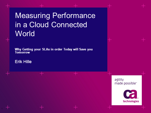 Measuring Performance in a Cloud Connected World