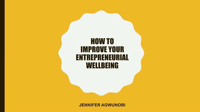 How To Improve Your Entrepreneurial Wellbeing