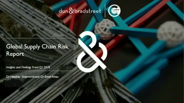Global Supply Chain Risk Report: Insights and Findings from Q1 2018