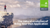 BYOA: The natural evolution of Bring Your Own Application
