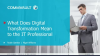 What Does Digital Transformation Mean to the IT Professional