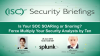 Is Your SOC SOARing or Snoring? Force Multiply Your Security Analysts by Ten
